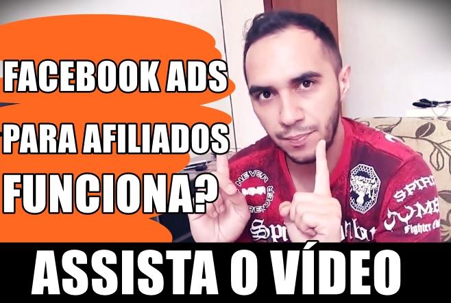 facebook ads para afiliados funciona